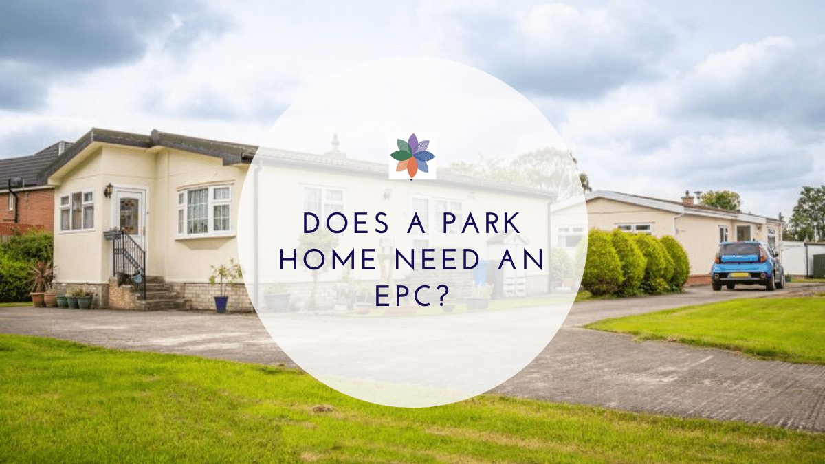 Does a Park Home need an EPC?