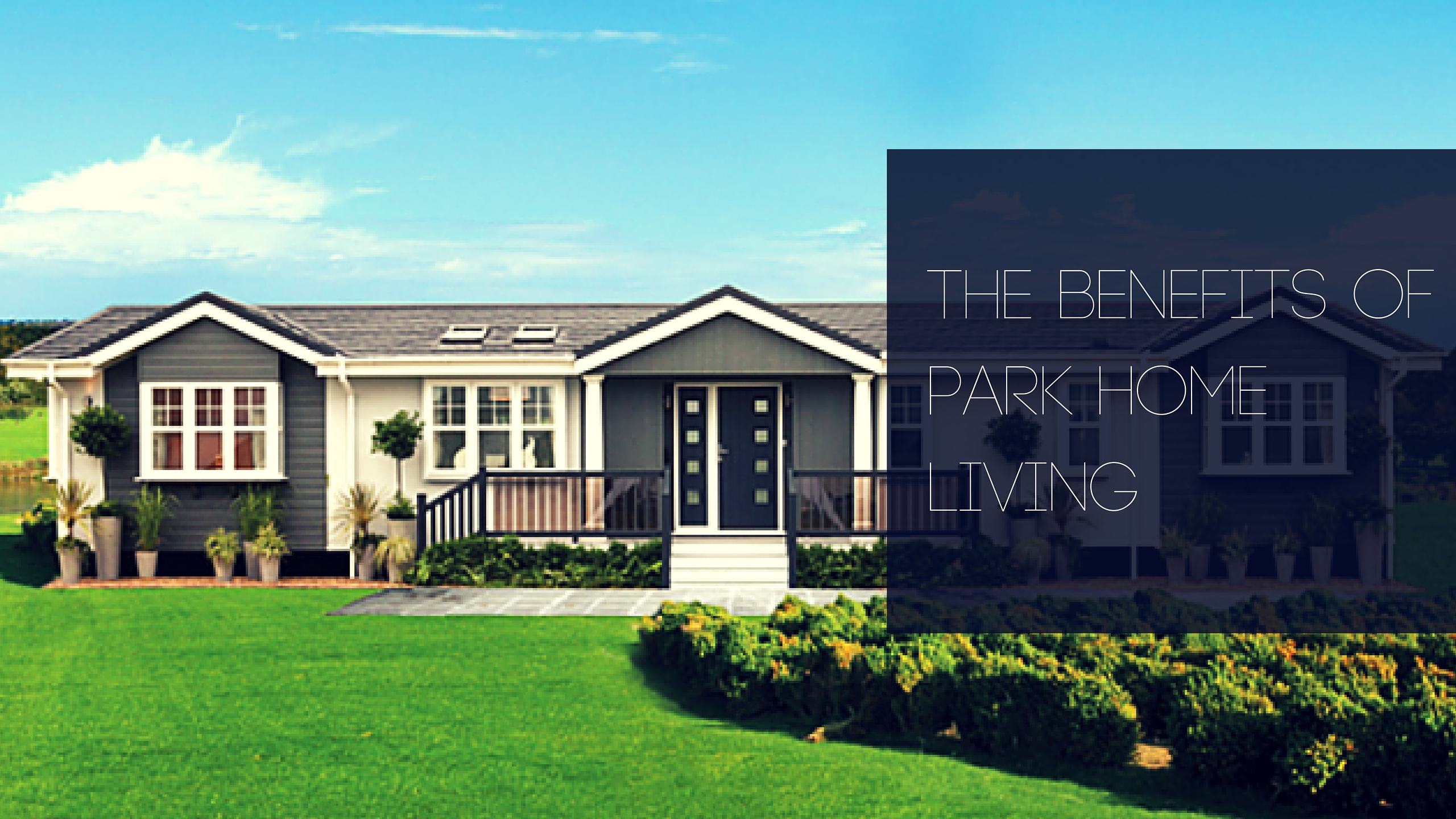 The benefits of park home living sell my group for Swapping houses instead of selling