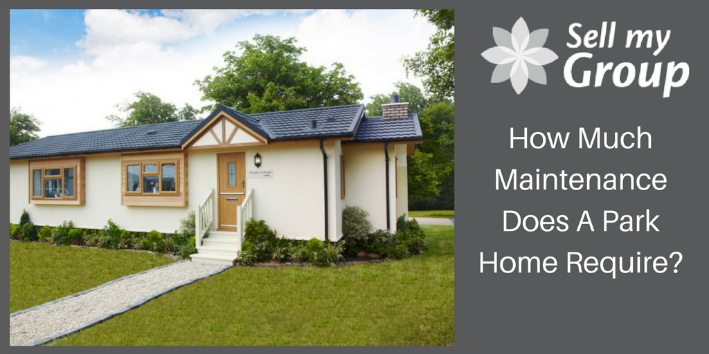 How Much Maintenance Does A Park Home Require?
