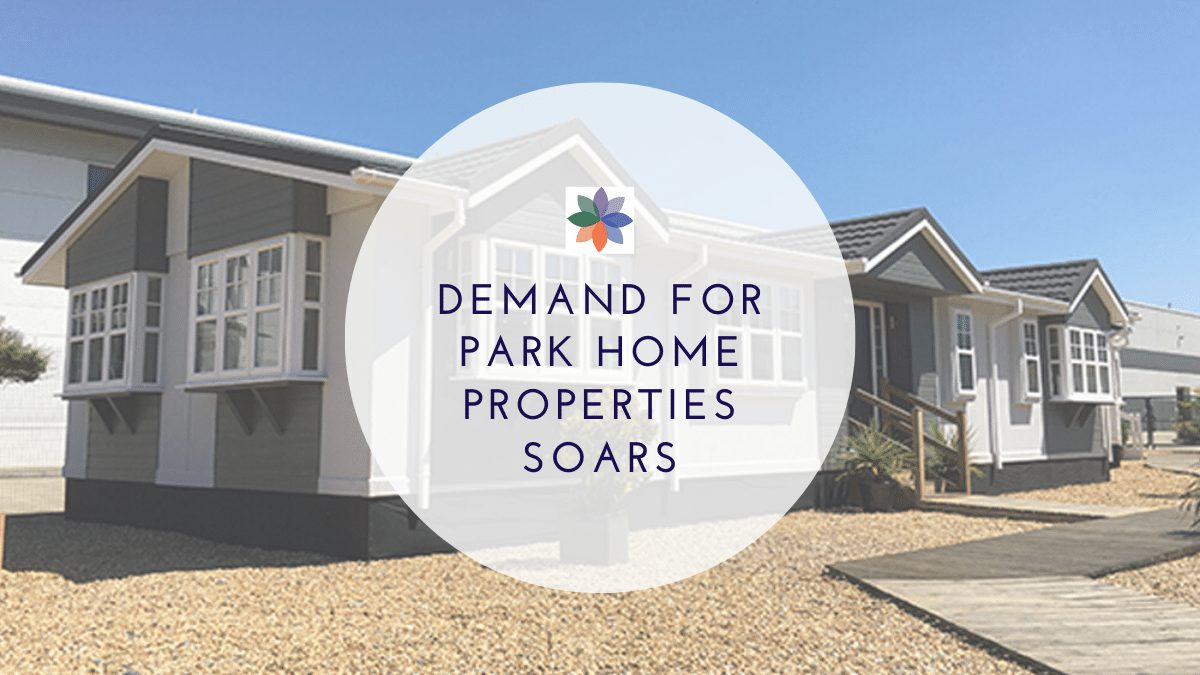 Demand For Park Home Properties Soars