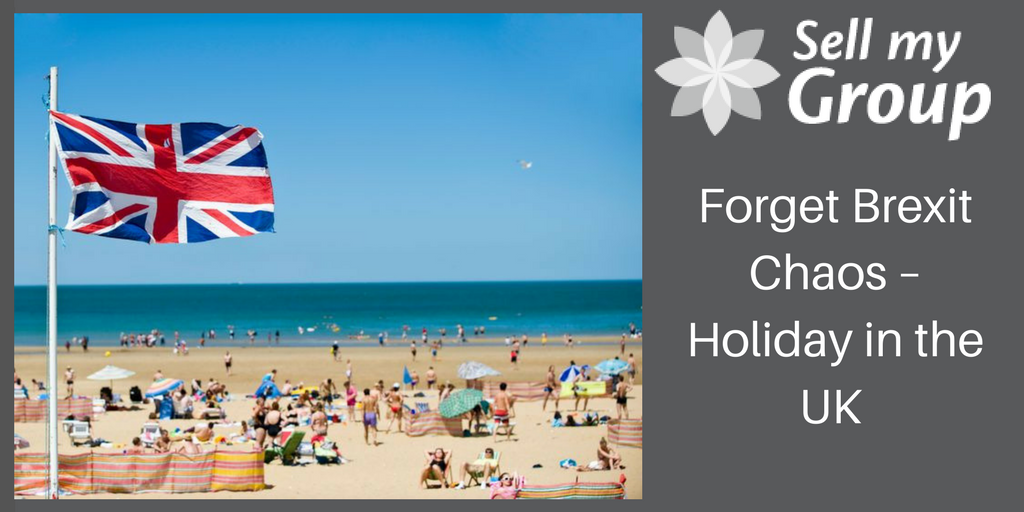 Forget Brexit Chaos – Holiday in the UK