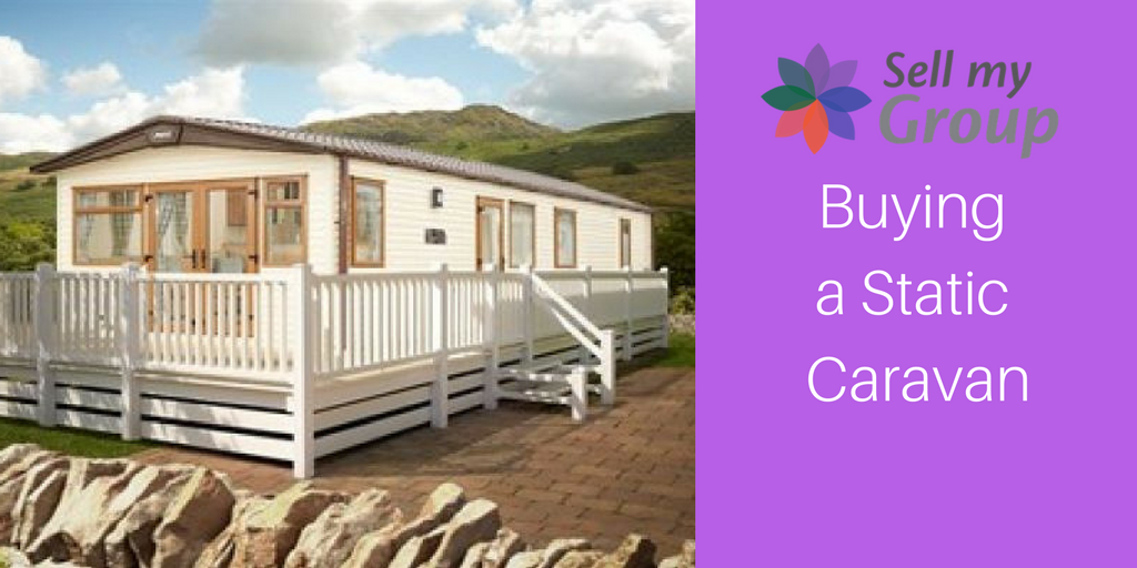 Buying A Static Caravan Sell My Group