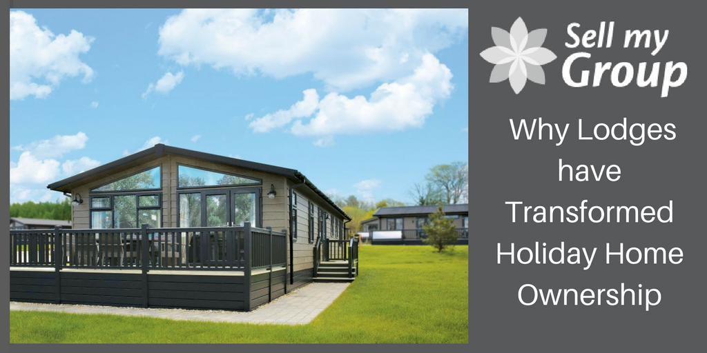Why Lodges have Transformed Holiday Home Ownership