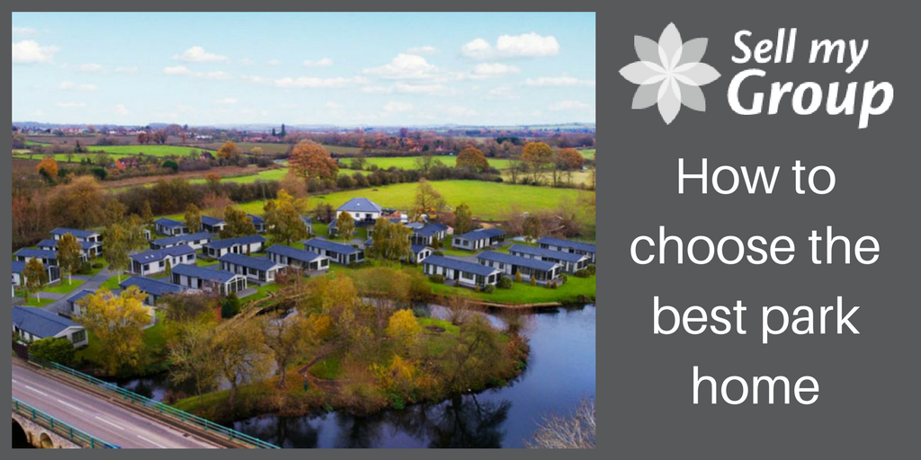 How to choose the best park home