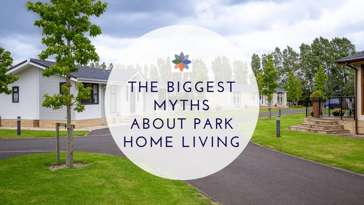 The Biggest Myths about Park Home Living