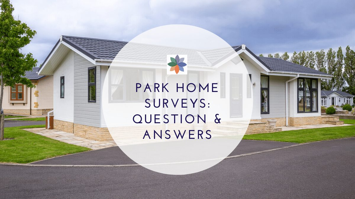 Park Home Surveys: Question & Answers