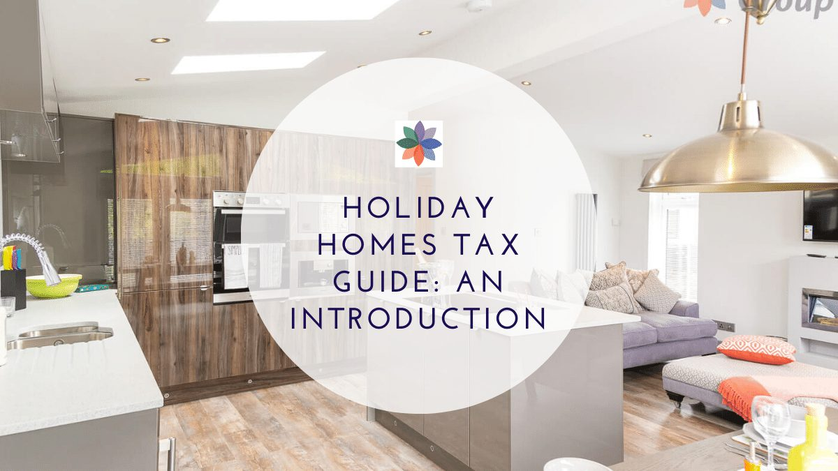 Holiday Homes Tax Guide: An Introduction