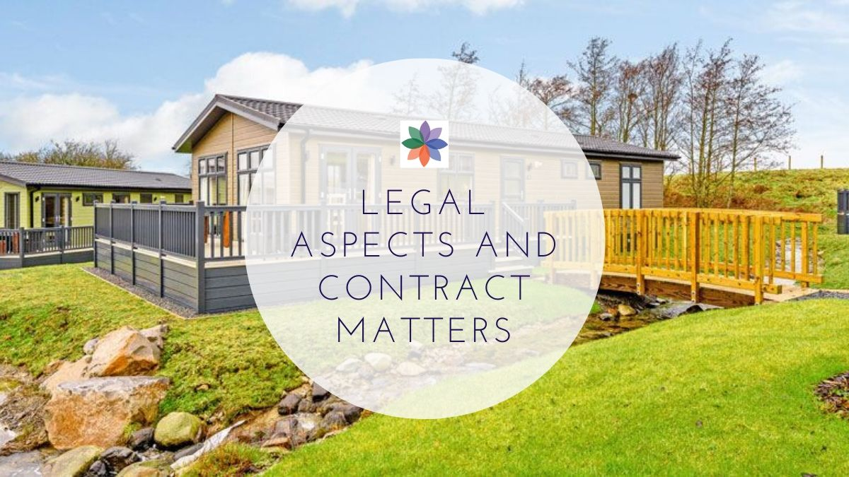 Static Caravans; Legal Aspects and Contract Matters