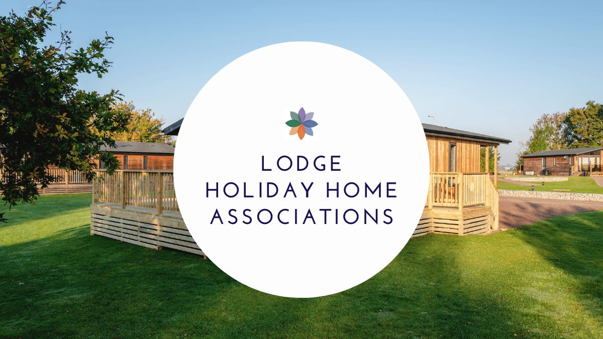 Lodge Holiday Home Associations